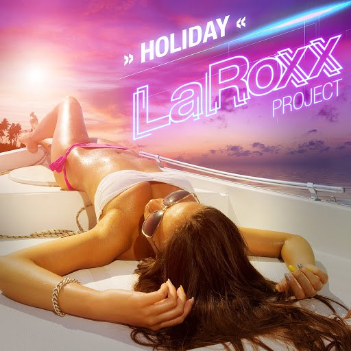 LaRoxx Project альбом Holiday