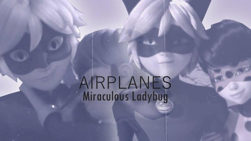 Airplanes Marichat Ladynoir - [Miraculous Ladybug]
