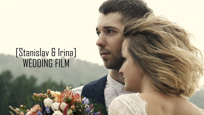 Stanislav Irina|29.07.2017|Wedding Film