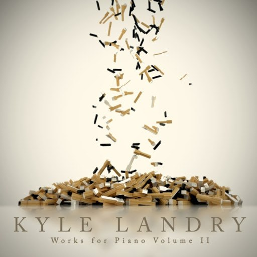 Kyle Landry альбом Works for Piano, Vol. 2