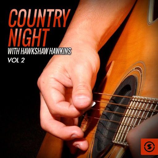 Hawkshaw Hawkins альбом Country Night With Hawkshaw Hawkins, Vol. 2