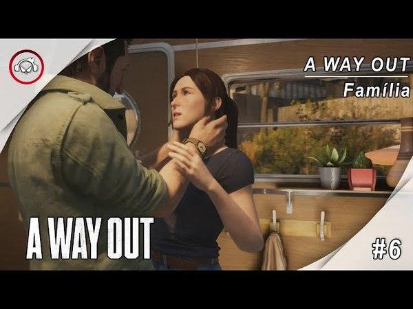 A Way Out, 6 Jogando com Vanderson Terrorista @1080p (30ᶠᵖˢ) FULL HD ✔ PT-BR