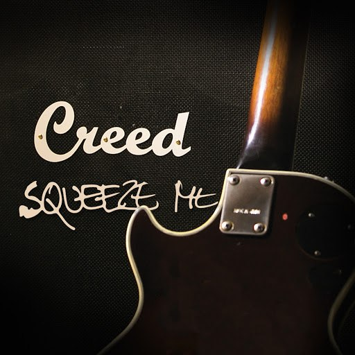 Creed альбом Squeeze Me