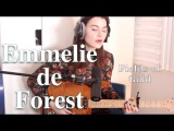 Emmelie de Forest - Fields of Gold (Sting cover)