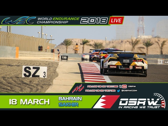 LIVE Server 1 WEC 2018 Stage 2 @ Bahrain Assetto Corsa
