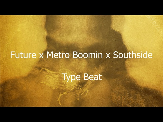 Future x Metro Boomin x Southside Type Beat - 24/7 (Prod. By Meyer Lvnksy)