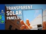 Прозрачные солнечные батареи?!