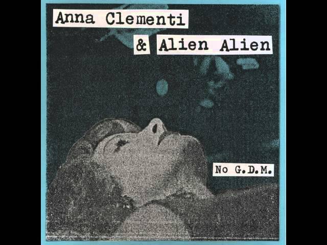 Anna clementi alien alien - no G.D.M.