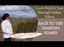 Idiom Back to the Drawing Board Idioms In English