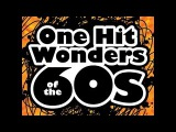 One Hit Wonders Of The 1960's
