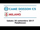 SERIE A 2a-Highlights - CAME DOSSON-MILANO 6-3 (2-2 p.t.)