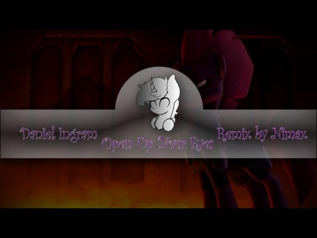 Daniel Ingram - Open Up Your Eyes (Remix by Nimax)