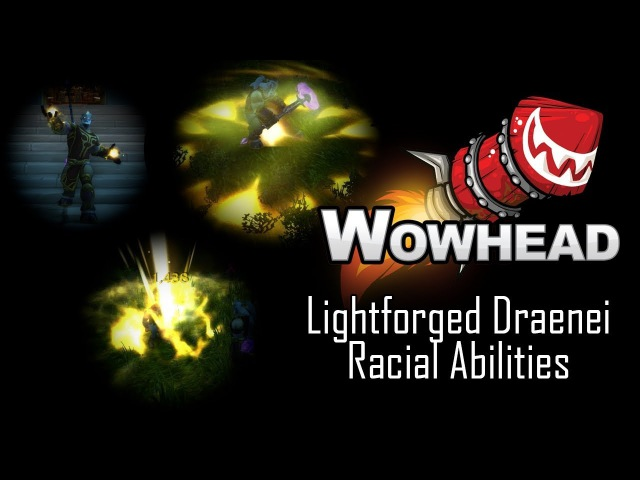 Lightforged Draenei Racial Abilities - Forge of Light, Light's Reckoning Judgment