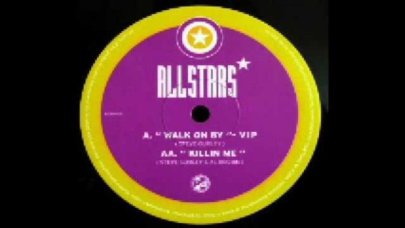 All Stars - Killin Me (Steve Gurley and Al Brown)