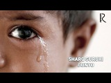 Sharq guruhi - Dunyo  Шарк гурухи - Дунё