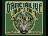 Jerry Garcia Band Garcia Live Volume 8