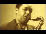 Charlie Parker, Coleman Hawkins &amp Lester Young , in
