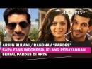 ARJUN BIJLANI RANGHAV PARDES Sapa Fans INDONESIA