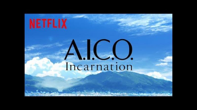 Netflixアニメスレート2017 ボンズ×村田和也が贈るSFアニメ『A I C O Incarnation 』特別 2614