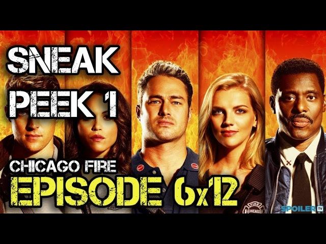 Chicago Fire 6x12 Sneak Peek 1