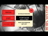Vintage Deluxe #10 Swing Music - Jazz - Vintage by Mack The Producer