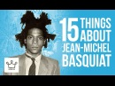 15 Things You Didn't Know About Jean Michel Basquiat