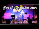 Marine Kras акустический проект, Мария Меньшова ( гитара)- Son of a preacher man
