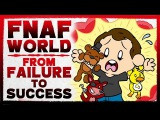 FNAF World How Scott Cawthon Turned His Biggest Failure Into a Success