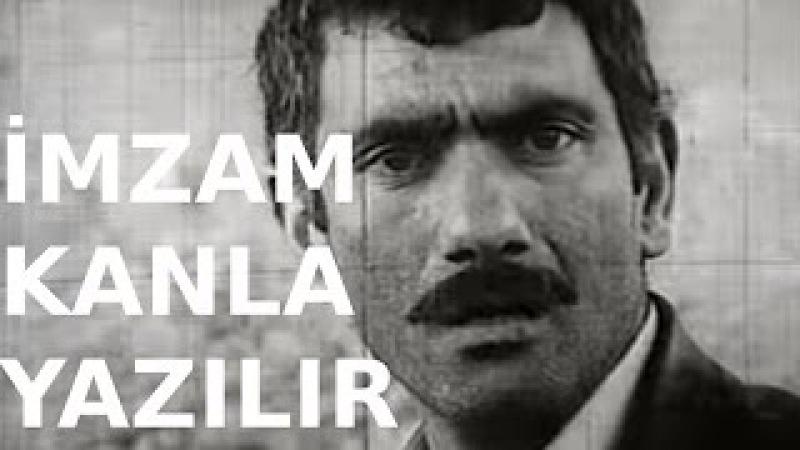 İmzam Kanla Yazılır - Türk Filmi