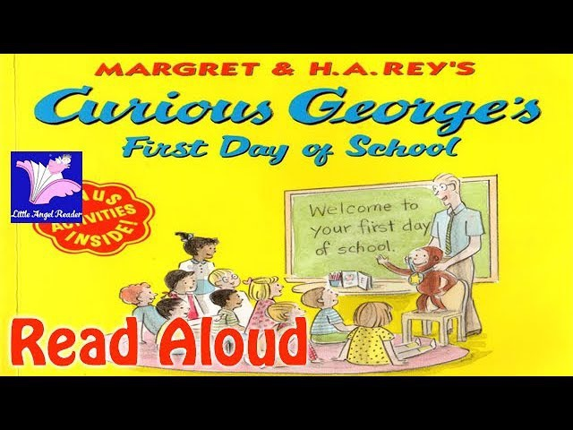 Curious George's First Day of School Read Aloud