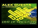 ALEX GUESTA - BEAT OF REVOLUTION (NICOLA FASANO &amp MIAMI ROCKETS REMIX 2017)