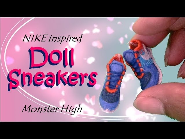How to: Nike Inspired Monster High Doll Sneakers. Doll Trainers.