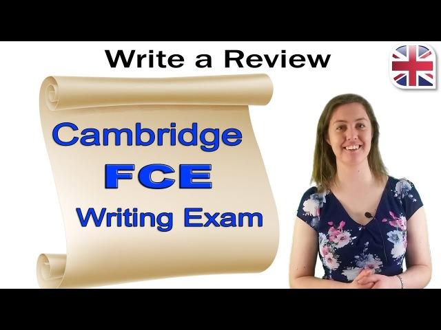 FCE Writing Exam - How to Write a Review