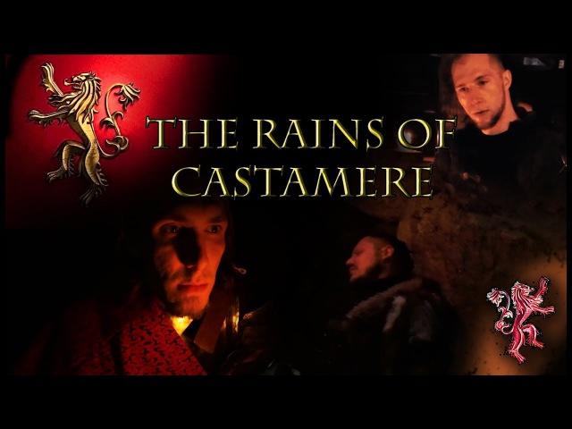 Рейны из Кастамере Игра Престолов Дожди Reyne of Castamere The Rains Of Castamere Game of Thrones