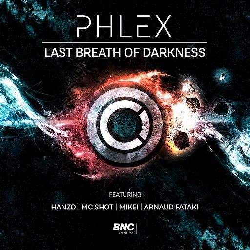 Phlex альбом Last Breath Of Darkness