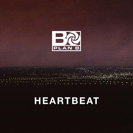 Plan B альбом Heartbeat