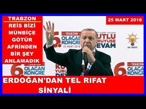 Cumhurbaşkanı Erdoğan'ın AK Parti Trabzon İl Kongresi Konuşması 25.3.2018