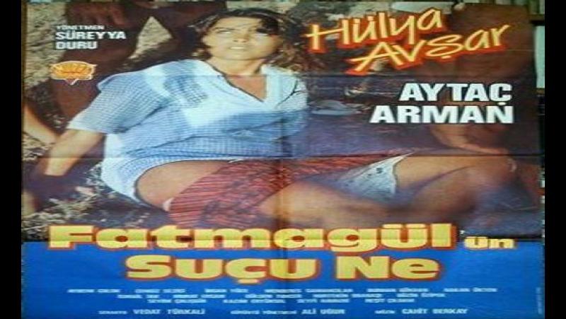 Fatmagul'un sucu ne-Süreyya Duru 1986 Hülya Avşar , İhsan Yüce , Menderes Samancılar , Aytaç Arman , Güzin Özipek