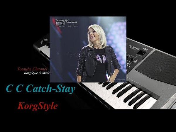 KorgStyle C C Catch - Stay (Korg Pa 500)