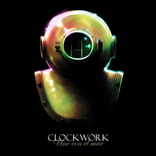Clockwork альбом Uno Con el Mar