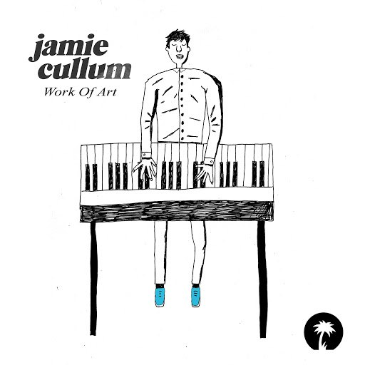 Jamie Cullum альбом Work Of Art