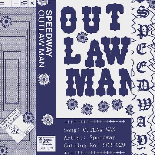 Speedway альбом Outlaw Man