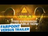 Farpoint - Versus Expansion DLC Trailer