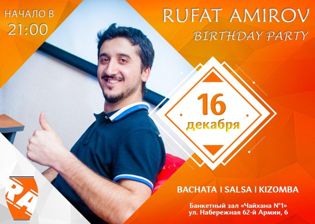 Афиша Волгоград RUFAT AMIROV BIRTHDAY PARTY / 16 декабря