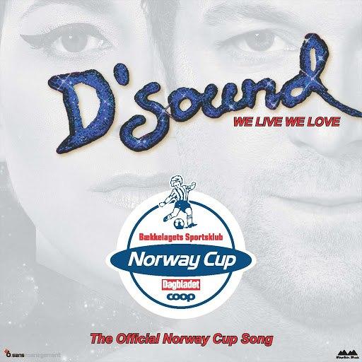 D'Sound альбом We Live We Love