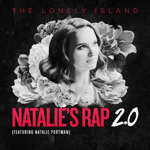 The Lonely Island альбом Natalie's Rap 2.0 (feat. Natalie Portman)