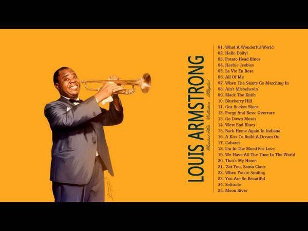 Louis Armstrong Greatest Hits - Best of Louis Armstrong Playlist HD HQ