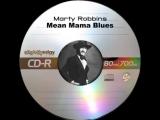 Marty Robbins - Mean Mama Blues