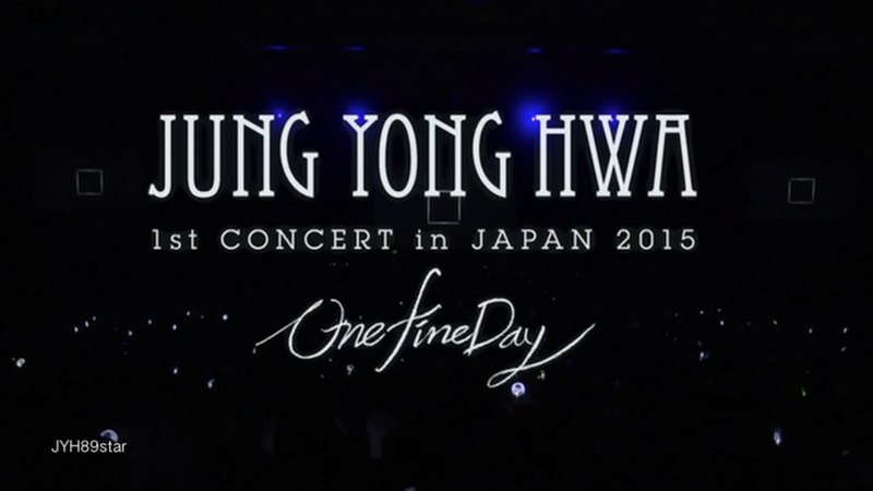 One Fine Day DVD ~ Jung Yong Hwa 1st Concert in Japan 2015 Premium Mini Live