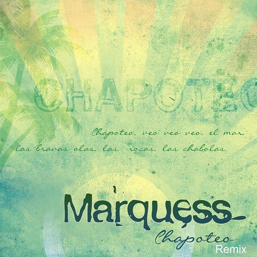 Marquess альбом Chapoteo (STI & Brisk Fingaz Reggaeton Mix)